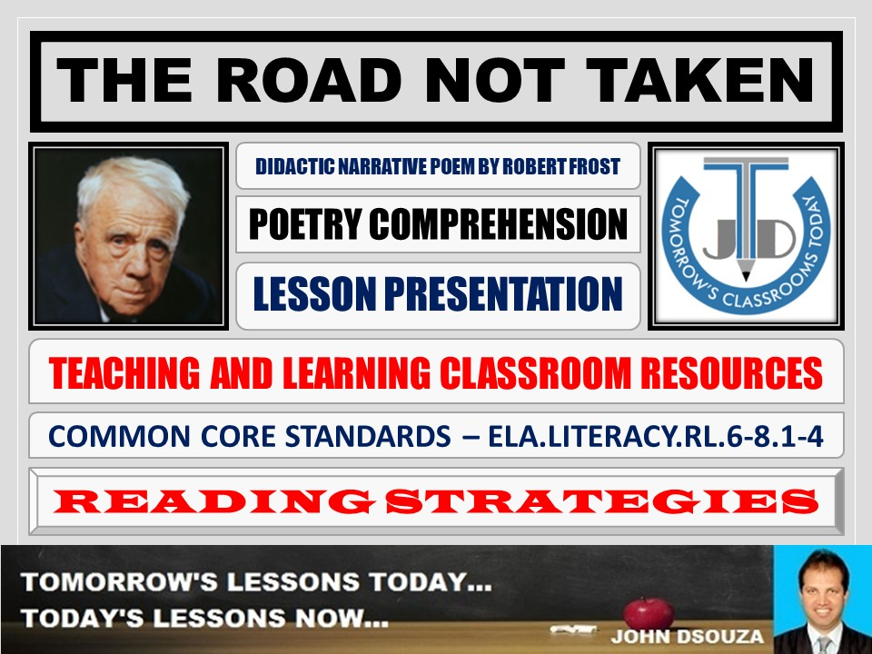 THE ROAD NOT TAKEN - LESSON PRESENTATION