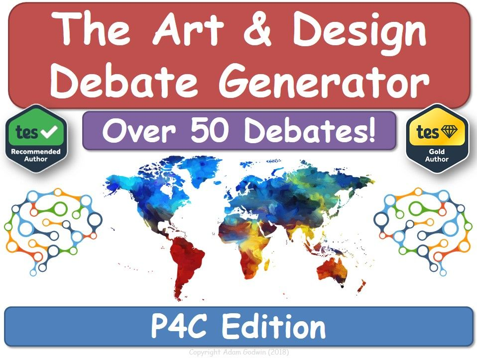 The Art & Design Debate Generator (P4C, Philosophy, Art, Design, KS3, KS4)