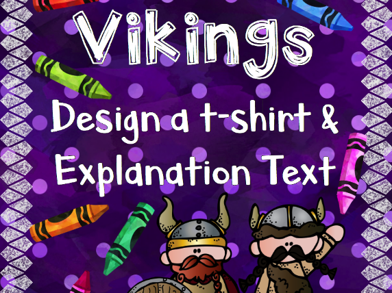Vikings: Design a T-Shirt & Explanation Text