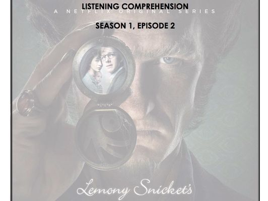 Listening Comprehension - A Series of Unfortunate Events 1x02