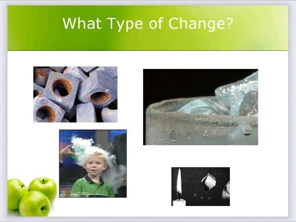 Matter: Properties and Change
