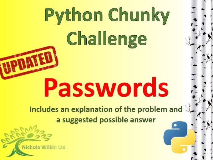 Python Passwords Chunky Challenge