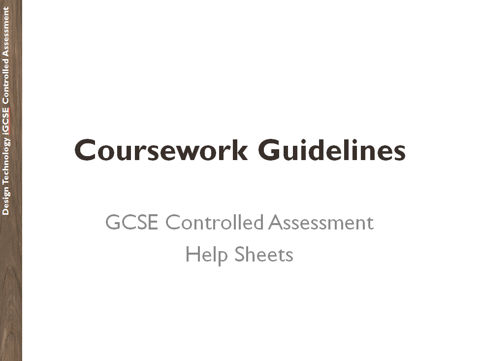 GCSE Design Technology Controlled Assessment Guidelines