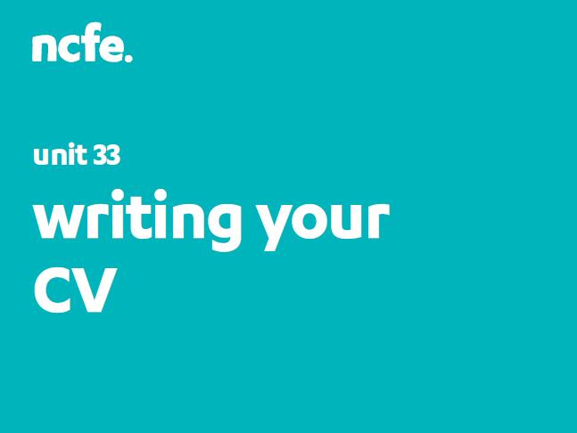 601/4681/3 Unit 33: Writing your CV Workbook