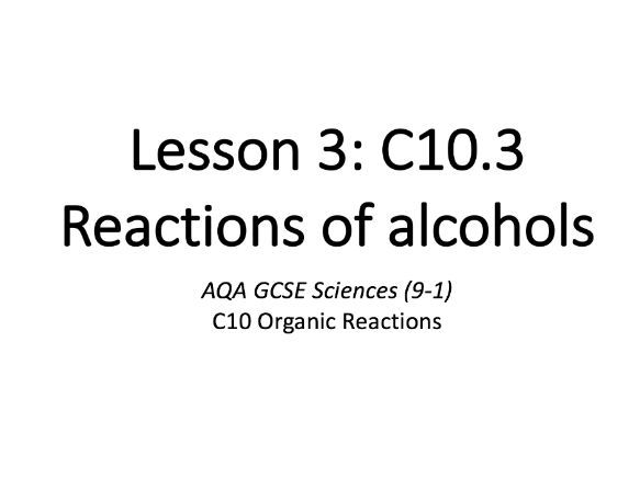 C10.3 Reactions of alcohols