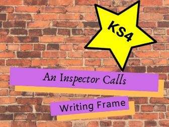 GCSE An Inspector Calls Writing Frame