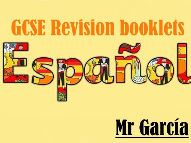 GCSE Spanish F booklets 1-8 (All revision)