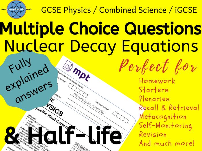 Nuclear Decay Equations & Half-life Multiple Choice Questions and answers -GCSE Physics/ IGCSE #SLOP
