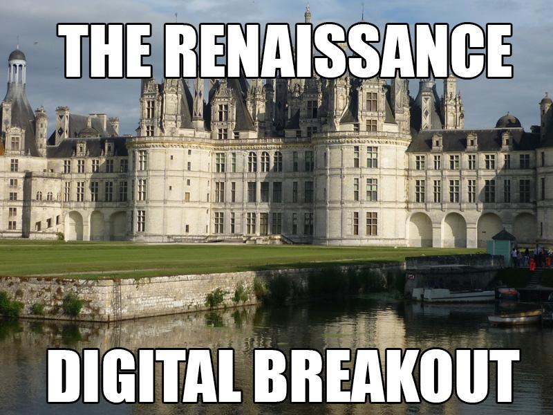 The Renaissance - digital breakout