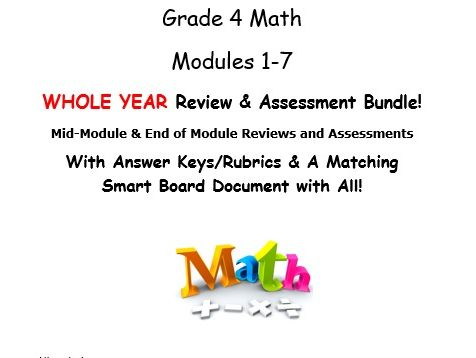Grade 4 Math Modules 1-7 WHOLE YEAR Review & Assessment Bundle: Mid Mod & End of Mod