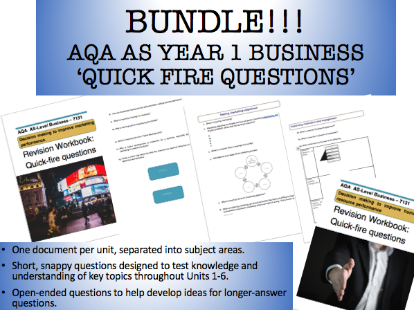 ***WHOLE AS COURSE REVISION*** - QUICK-FIRE QUESTIONS - AQA AS BUSINESS 7131