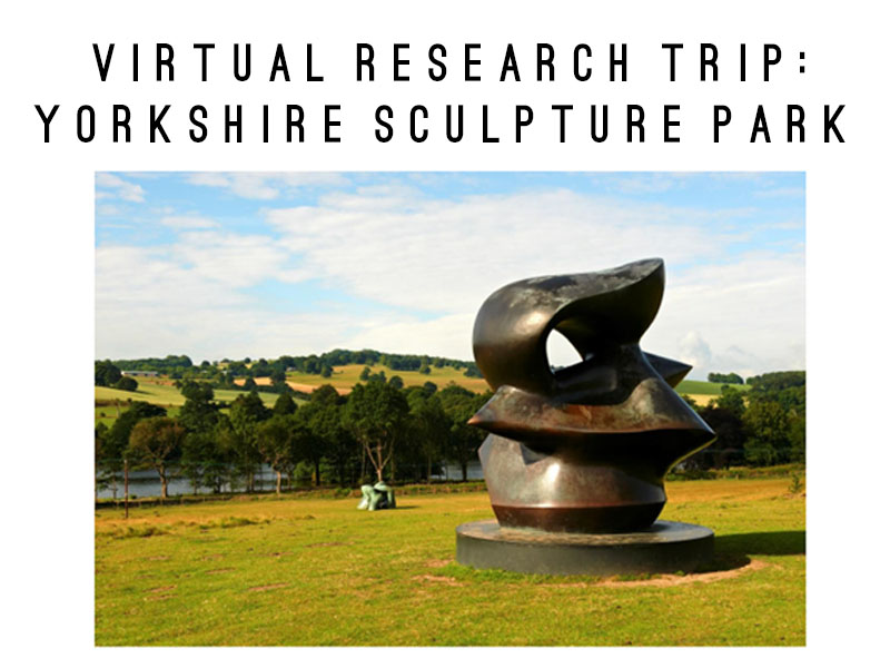 Lockdown Trip : Virtual Tour of Yorkshire Sculpture Park with Writing Prompts