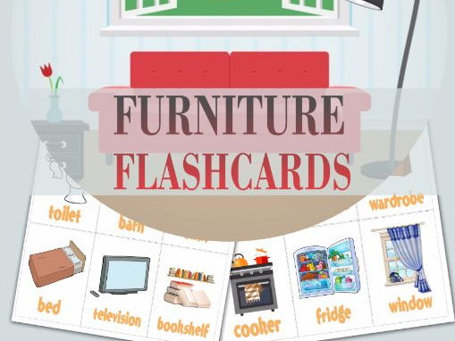 FurnitureFURNITURE FLASHCARDS