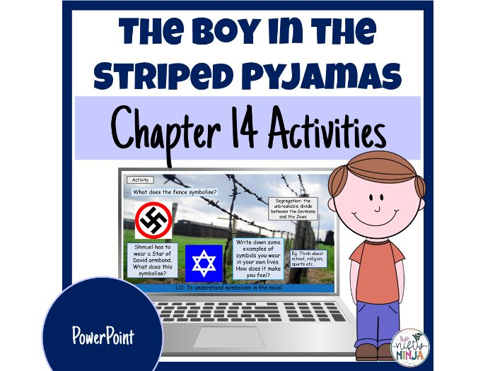 The Boy in the Striped Pyjamas     Chapter 14 Activities