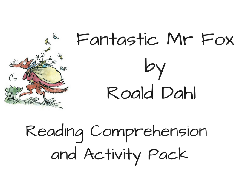 Fantastic Mr Fox - Reading Comprehension and Activity Pack
