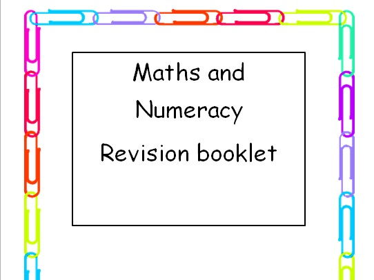 Maths and Numeracy Concept Revision and Reminders Booklet