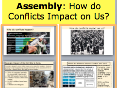 Assembly: How do Conflicts Impact on Us? Assembly ideas about war, conflicts