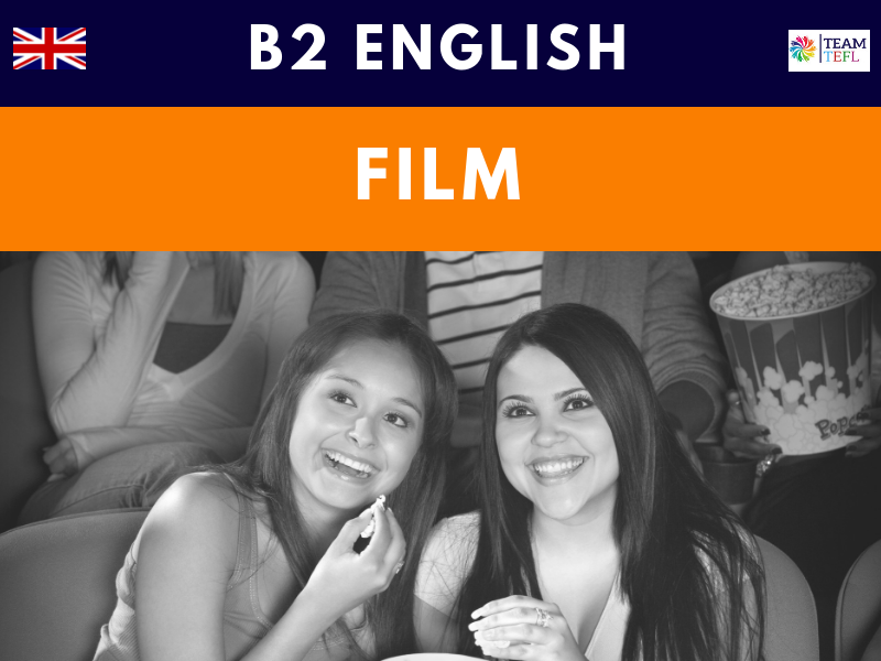 Film B2 Upper-Intermediate ESL Lesson Plan