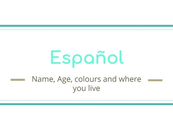 Spanish intro and basics: name, age, numbers, colours