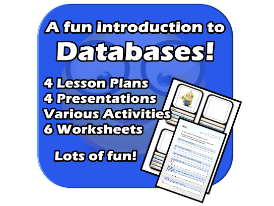 Databases - Complete, FUN, EDITABLE 4 lesson Unit - Introduction to DBs 2021