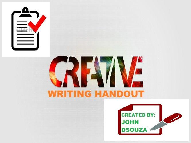 CREATIVE WRITING TECHNIQUES: HANDOUT