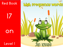 HIGH FREQUENCY WORDS READING BOOKS  17-40