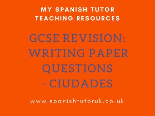 GCSE Writing Paper Questions Higher - Ciudades