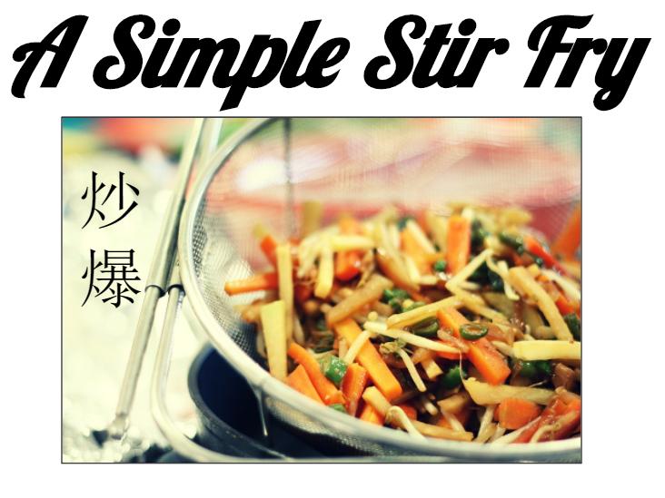 A Simple Stir Fry