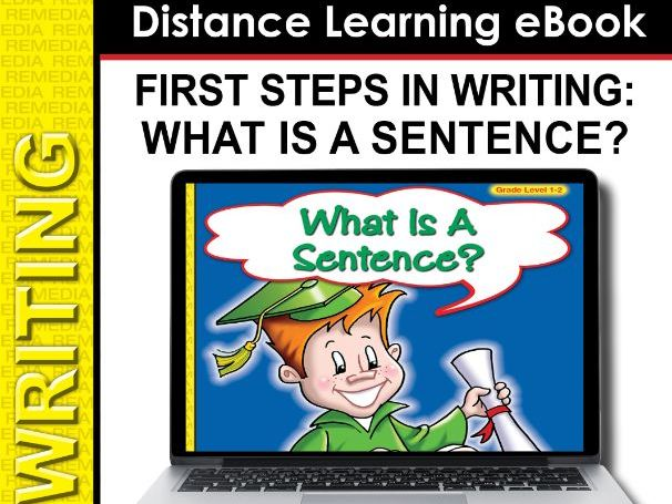 What Is A Sentence? - First Steps in Writing (eBook)