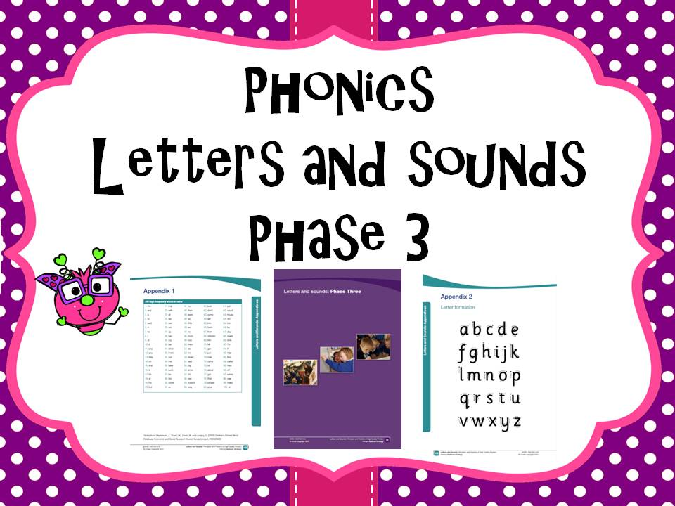 Letters and Sounds Phase 3