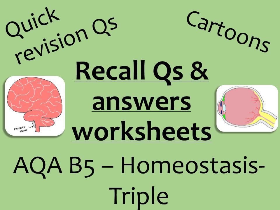 AQA Biology GCSE B5 Triple -  homeostasis recall Qs