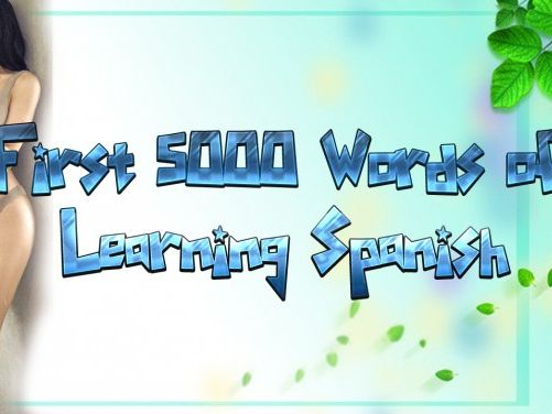 First 5000 Words of Learning Spanish