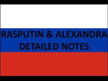 Rasputin & Alexandra Notes
