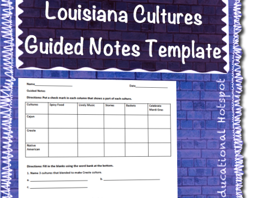 Louisiana Cultures Guided Notes Template
