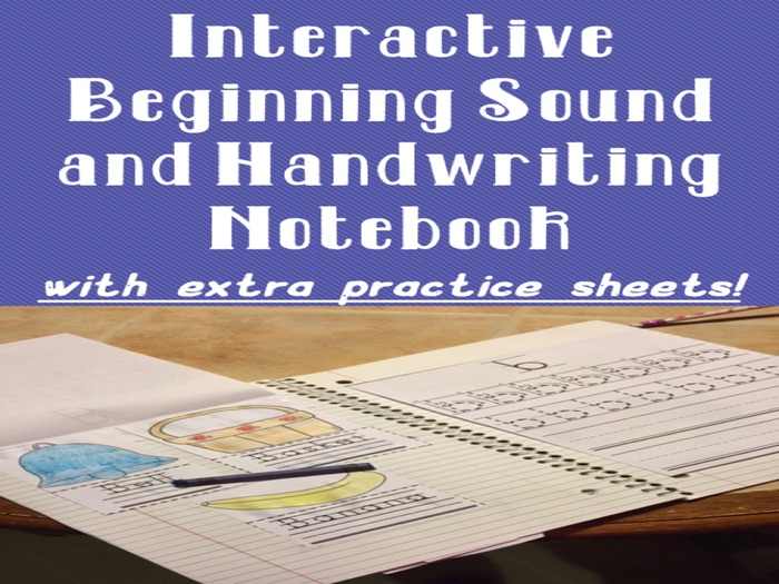 Beginning Sounds and Handwriting Interactive Notebook with Extra Practice Pages