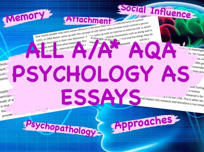 All A/A* AQA Psychology AS Essays