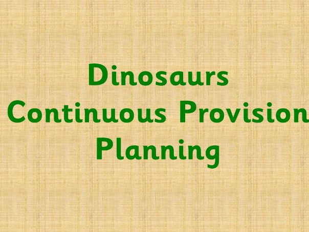 Dinosaur topic continuous provision enhancement planning
