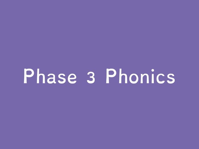 Phase 3 - Sounds, Tricky Words and Sound Buttons