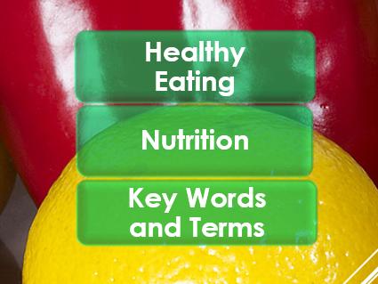 PSHE: Healthy Eating: Nutrition Awareness Week 2017