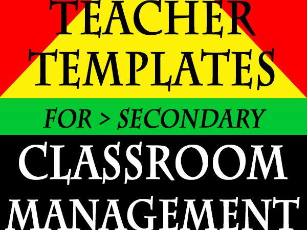 TOP Teacher TEMPLATES for SECONDARY CLASSroom MANAGEMENT *Bundled $avings!