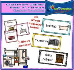 Classroom Labels: Parts Of A House  - 57 pages
