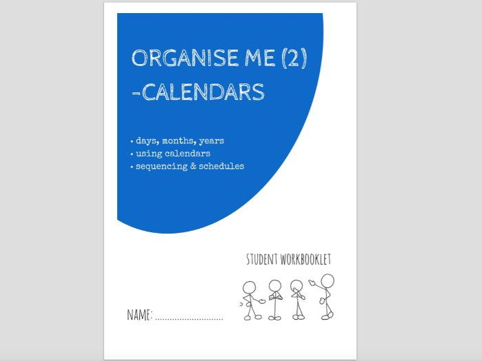 SPECIAL EDUCATION - ORGANISE ME (2) - USING CALENDARS AND DAILY PLANNING workbooklet