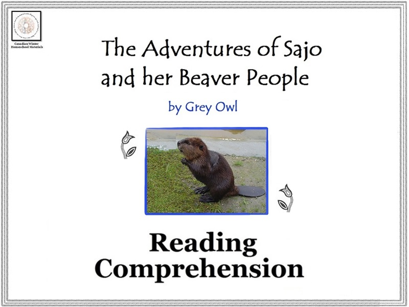 The Adventures of Sajo and her Beaver People Reading Comprehension