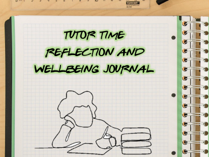 Tutor Time Reflection and Wellbeing Journal (2020)