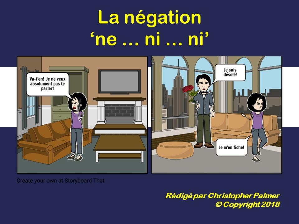 French: Negatives: Ne .... ni .... ni