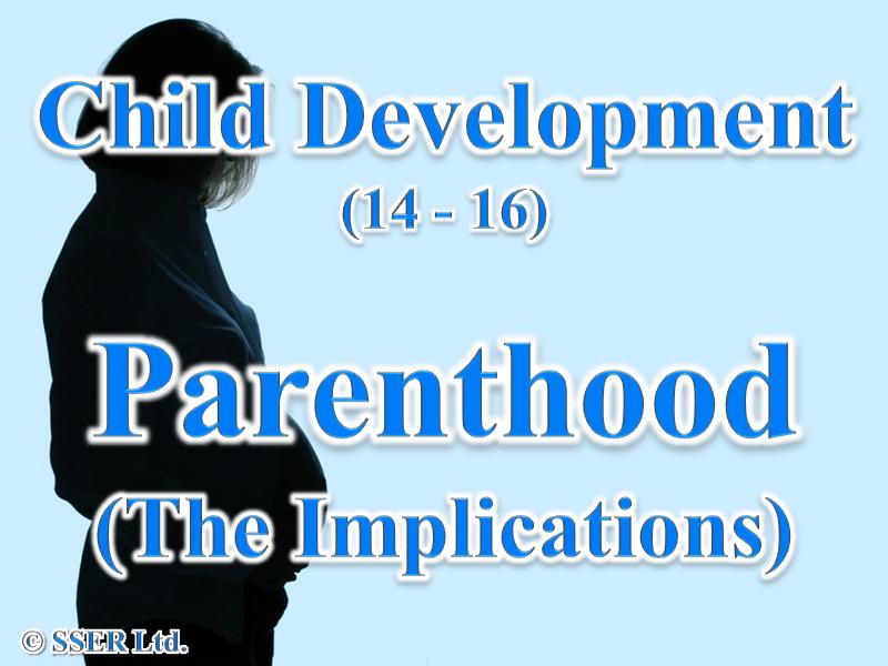 1.5 Child Development - Parenthood - The Implications