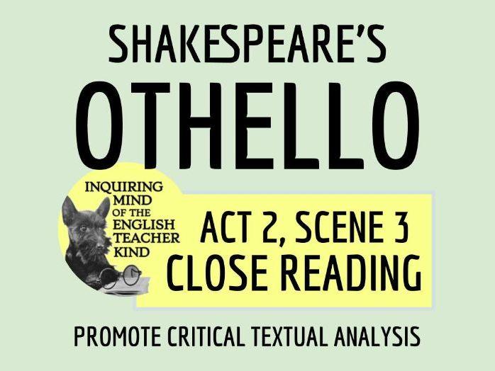 Othello Close Reading Worksheet (Act 2, Scene 3)