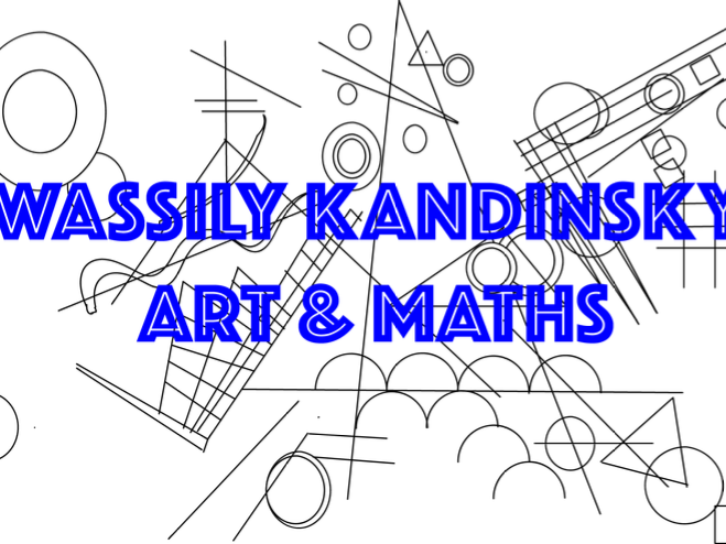 Wassily Kandinsky: Art & Maths