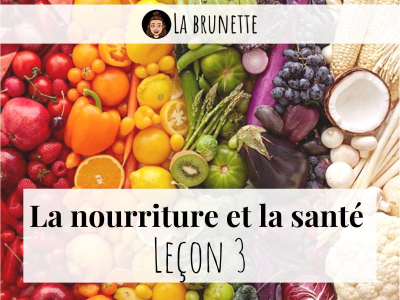 Nourriture & Santé - lesson 3