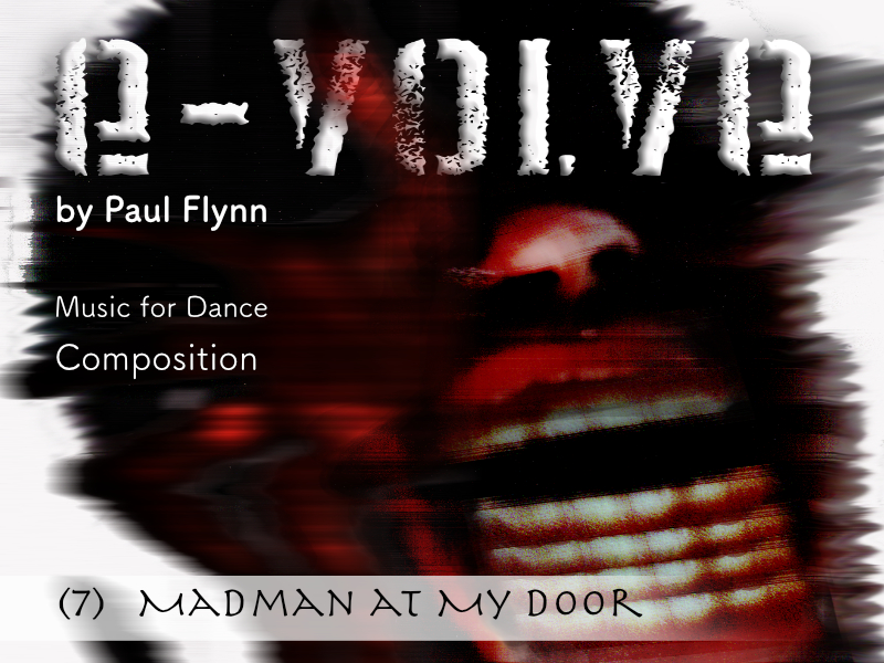 e-Volve - 7 - Madman at My Door